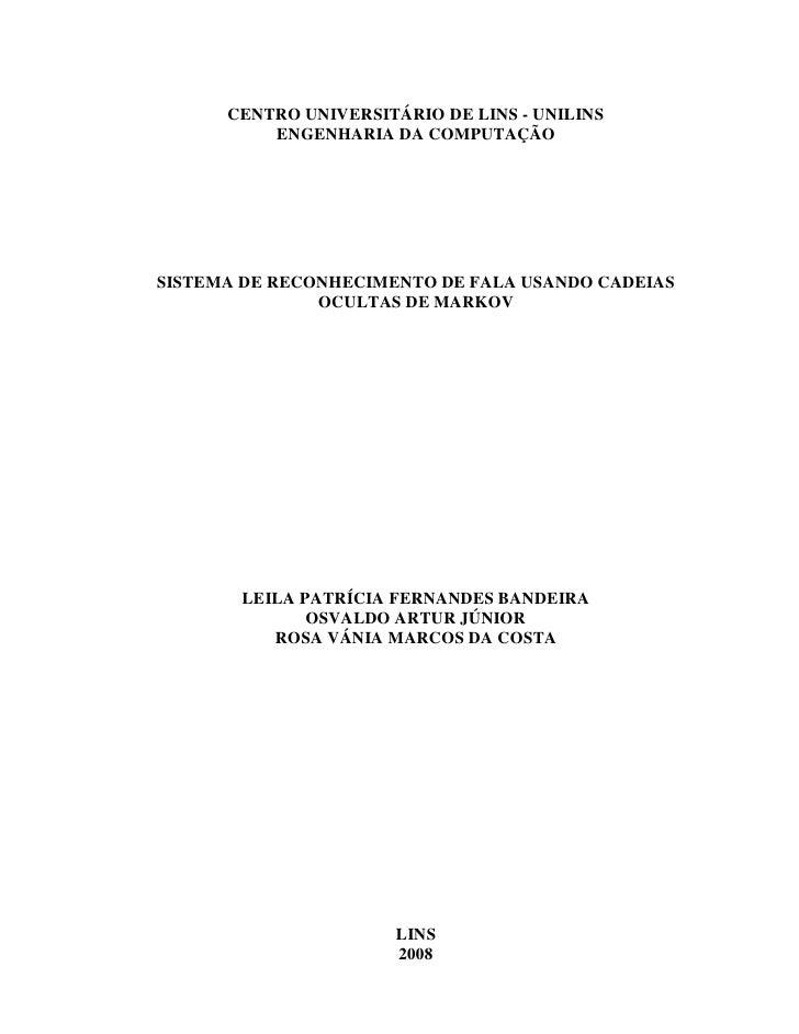 CENTRO UNIVERSITÁRIO DE LINS - UNILINS           ENGENHARIA DA COMPUTAÇÃO     SISTEMA DE RECONHECIMENTO DE FALA USANDO CAD...