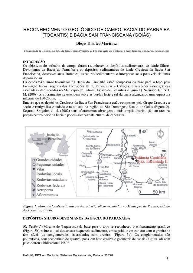 UnB, IG, PPG em Geologia, Sistemas Deposicionais, Periodo: 2013/2 RECONHECIMENTO GEOLÓGICO DE CAMPO: BACIA DO PARNAÍBA (TO...