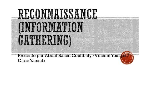 Presente par Abdul Baacit Coulibaly /Vincent Youkpo / Cisse Yacoub