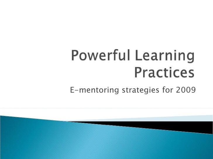 E-mentoring strategies for 2009