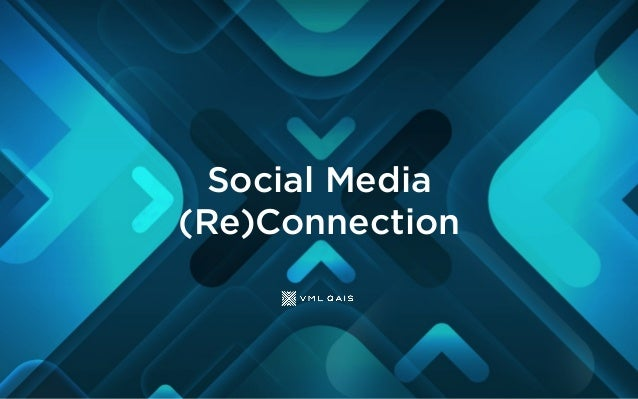 Social Media (Re)Connection