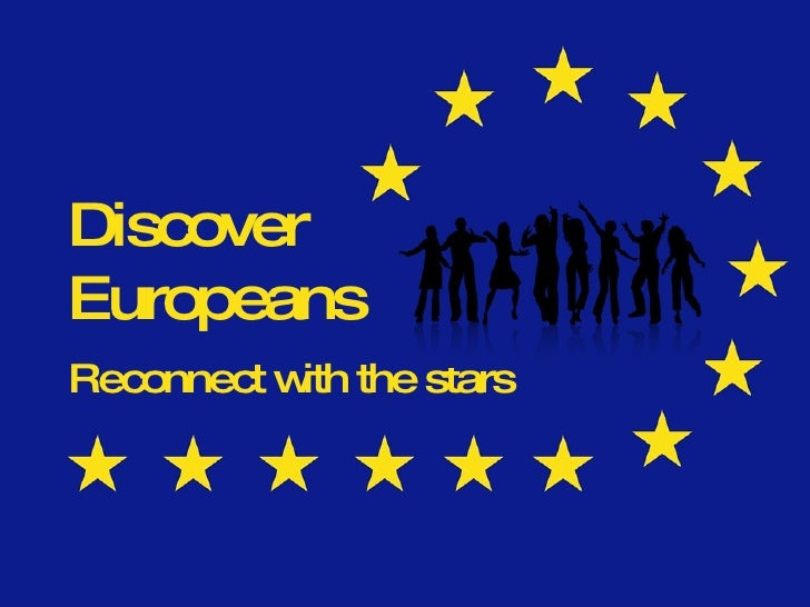 Discover Europeans Reconnect with the stars