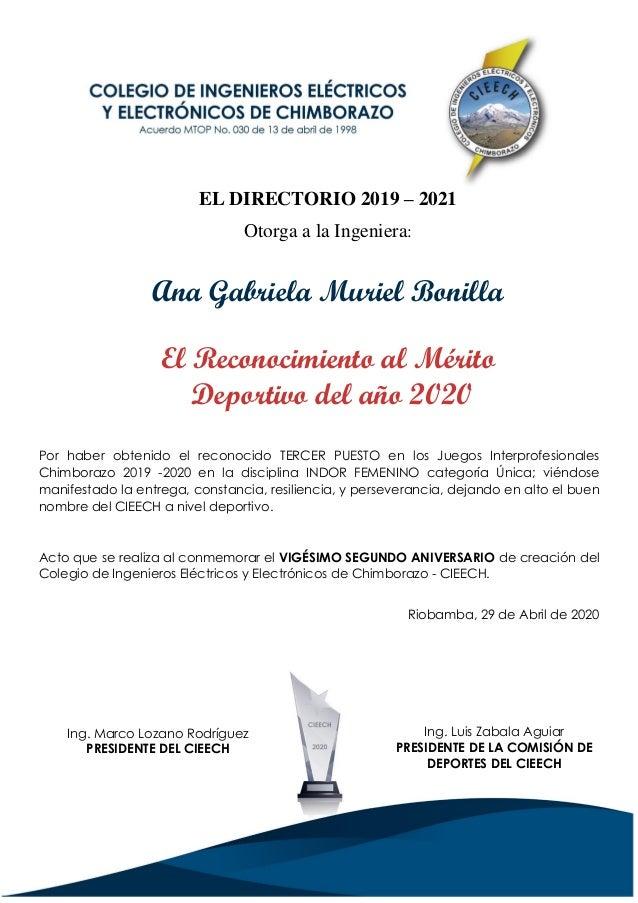 Por haber obtenido el reconocido TERCER PUESTO en los Juegos Interprofesionales Chimborazo 2019 -2020 en la disciplina IND...
