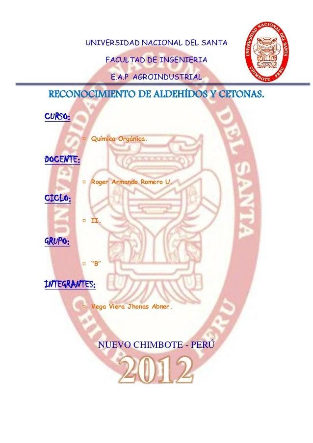 UNIVERSIDAD NACIONAL DEL SANTA                   FACULTAD DE INGENIERIA                    E.A.P AGROINDUSTRIALRECONOCIMIE...