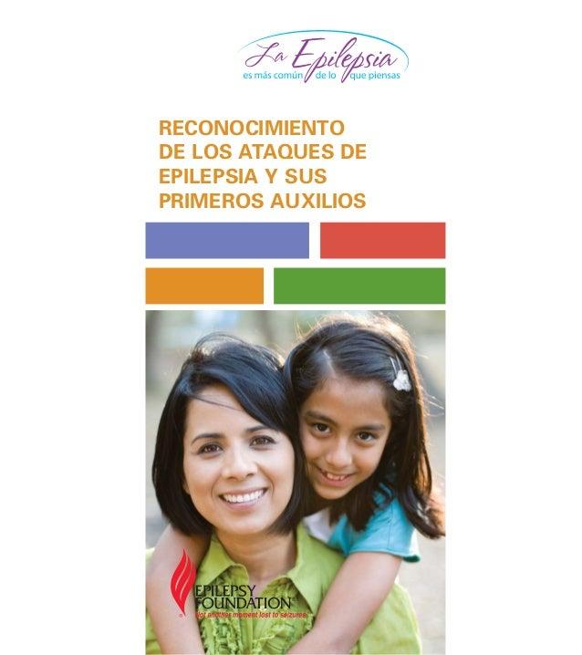 RECONOCIMIENTO DE LOS ATAQUES DE EPILEPSIA Y SUS PRIMEROS AUXILIOS