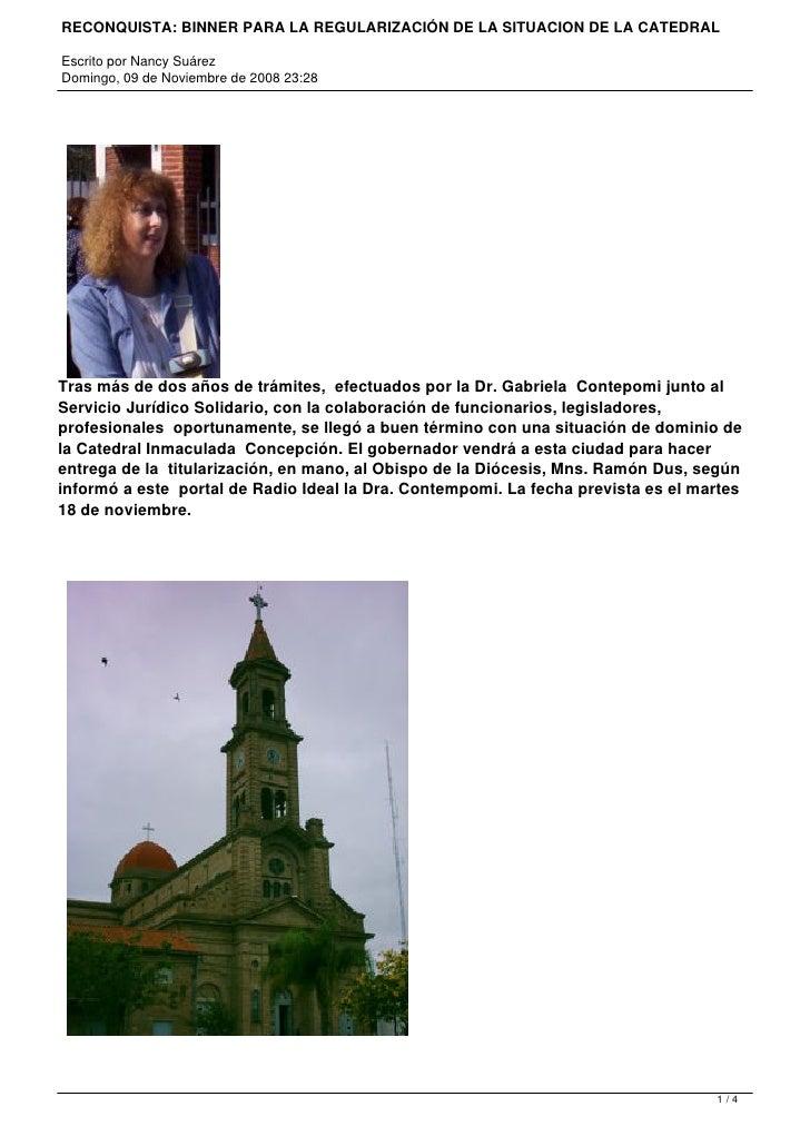 RECONQUISTA: BINNER PARA LA REGULARIZACIÓN DE LA SITUACION DE LA CATEDRAL  Escrito por Nancy Suárez Domingo, 09 de Noviemb...