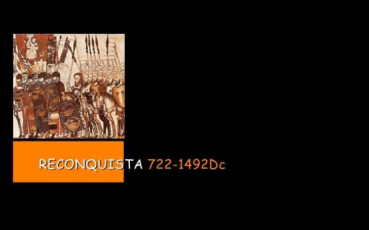 RECONQUISTA  722-1492Dc