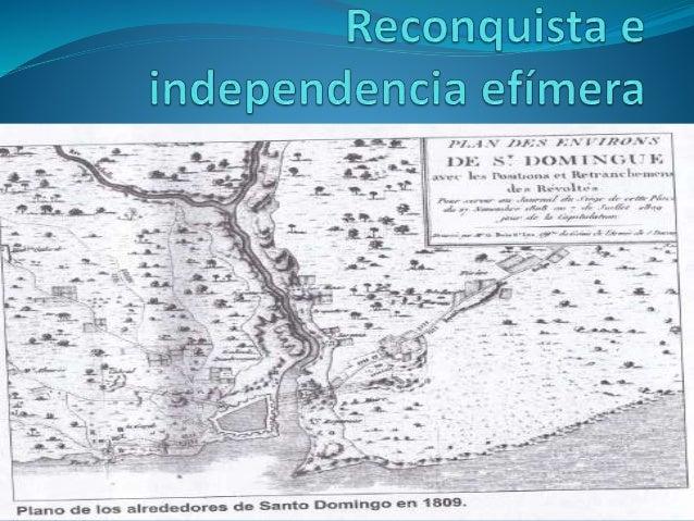 Introducción  A partir de la independencia haitiana Santo Domingo quedo bajo el dominio francés. El Estado haitiano no ce...