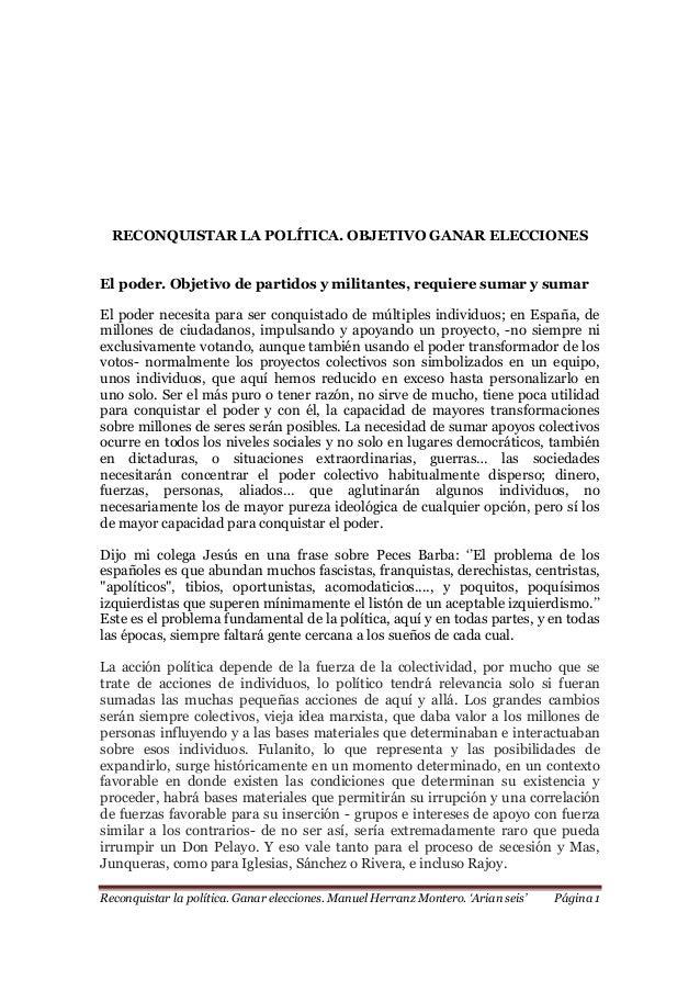 Reconquistar la política. Ganar elecciones. Manuel Herranz Montero. 'Arian seis' Página 1 RECONQUISTAR LA POLÍTICA. OBJETI...