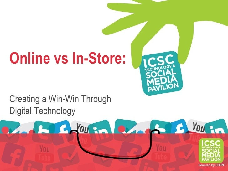 Online vs In-Store:Creating a Win-Win ThroughDigital Technology