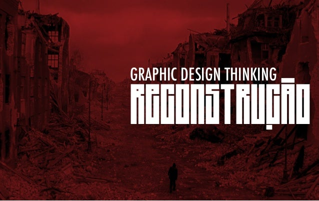 graphic design thinking  reconstrucao