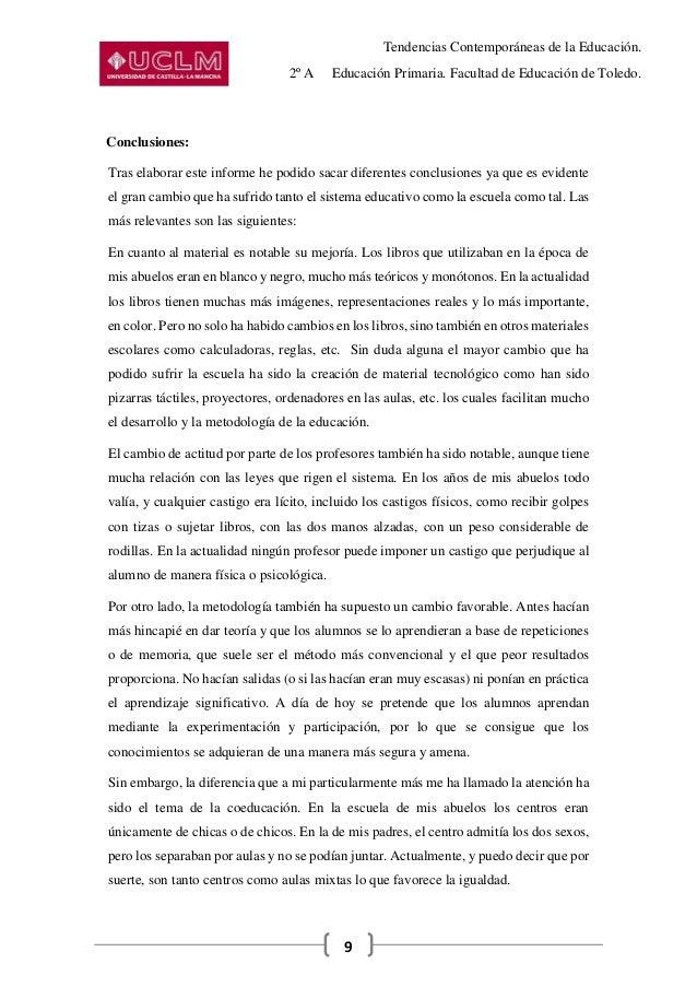 Tendencias Contemporáneas de la Educación. 2º A Educación Primaria. Facultad de Educación de Toledo. 9 Conclusiones: Tras ...