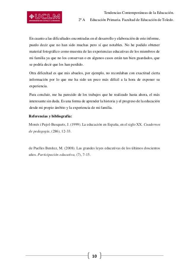 Tendencias Contemporáneas de la Educación. 2º A Educación Primaria. Facultad de Educación de Toledo. 10 En cuanto a las di...