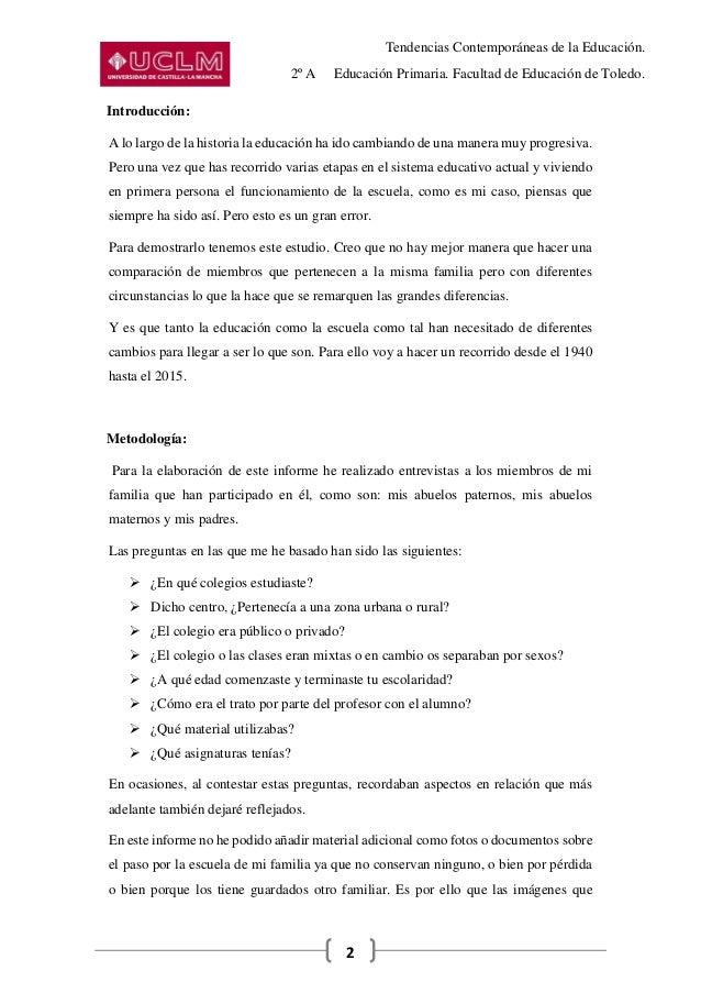 Tendencias Contemporáneas de la Educación. 2º A Educación Primaria. Facultad de Educación de Toledo. 2 Introducción: A lo ...