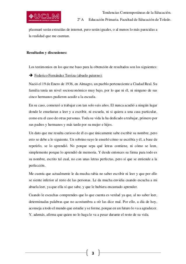 Tendencias Contemporáneas de la Educación. 2º A Educación Primaria. Facultad de Educación de Toledo. 3 plasmaré serán extr...
