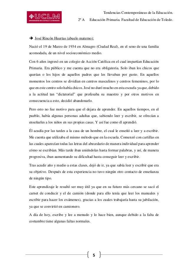 Tendencias Contemporáneas de la Educación. 2º A Educación Primaria. Facultad de Educación de Toledo. 5  José Rincón Huert...