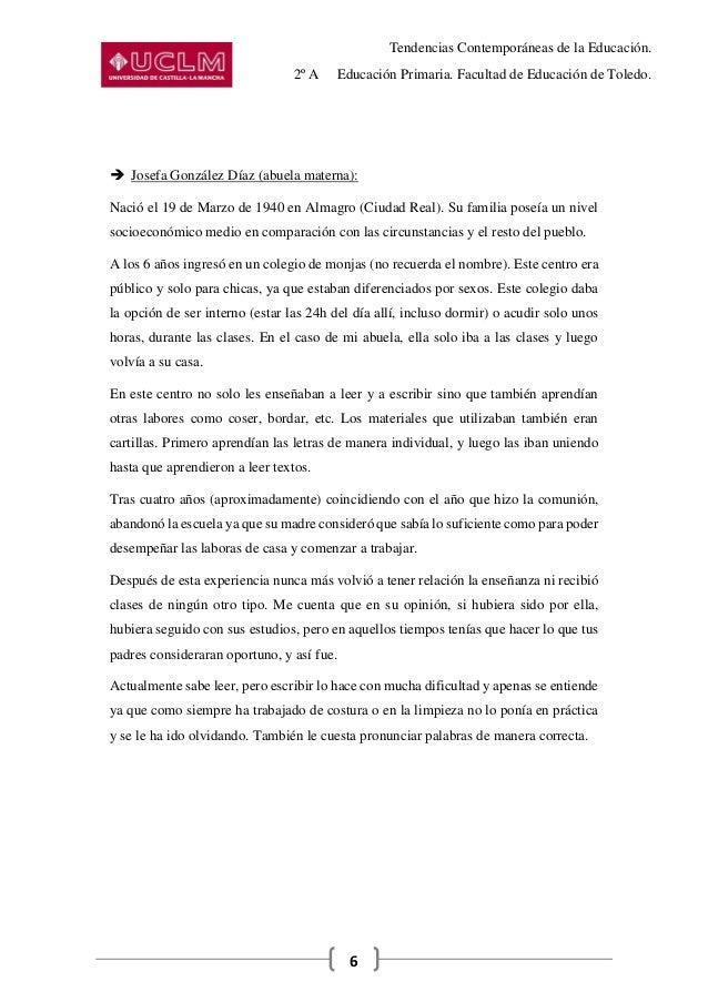 Tendencias Contemporáneas de la Educación. 2º A Educación Primaria. Facultad de Educación de Toledo. 6  Josefa González D...