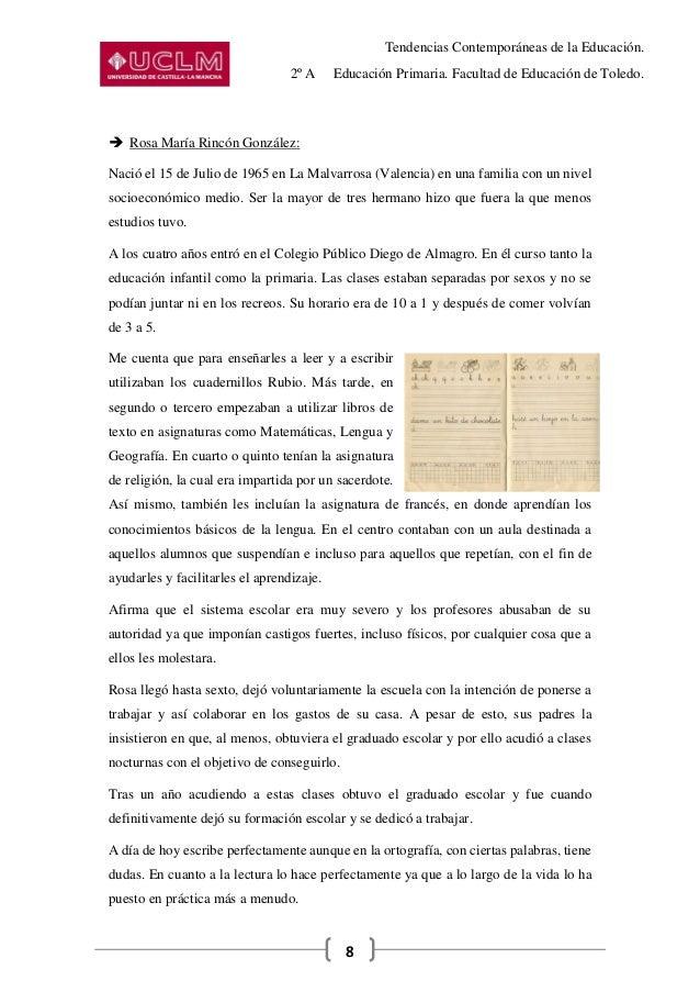 Tendencias Contemporáneas de la Educación. 2º A Educación Primaria. Facultad de Educación de Toledo. 8  Rosa María Rincón...