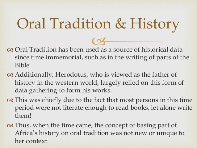 Importance of the Oral Tradition