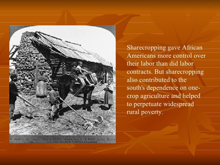 Reconstruction and the black experience sharecropping platinumwayz