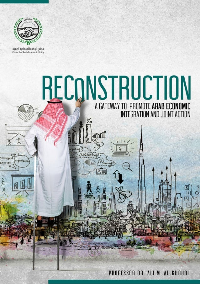 Reconstruction 2 Copyright © 2020 by Arab Economic Unity Council, Arab League. All rights reserved. No part of this public...