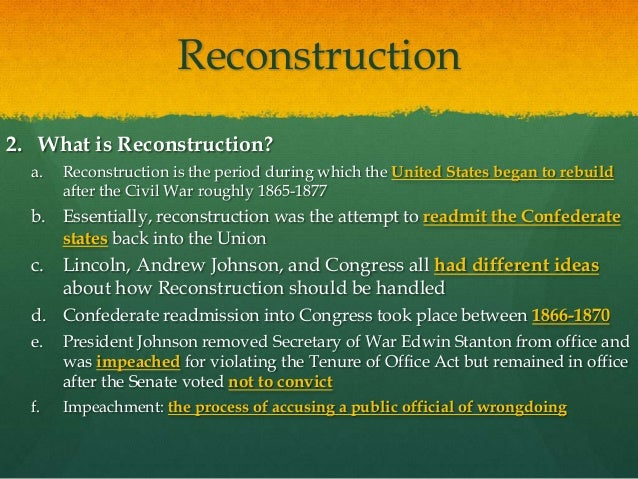 a paper on the reconstruction act Kristen chan mr shepherd apush b1 12/14/13 reconstruction essay using you knowledge from the chapter 22 and from the reading the new view of reconstruction respond to the following question in essay format.