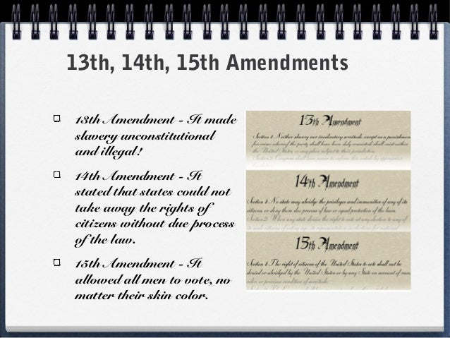 13th 14th and 15th amendments Find out more about the history of 13th amendment, including videos, interesting   lincoln met with them aboard a steamboat called the river queen, but the  meeting  together with the 14th and 15th amendments, also ratified during the .