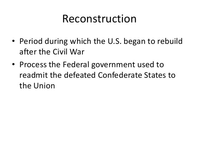 Civil war reconstruction period essay