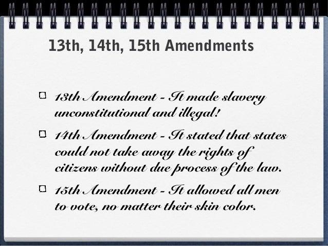 Reconstruction unit lesson 1 - 13, 14, 15, amendments - ppt