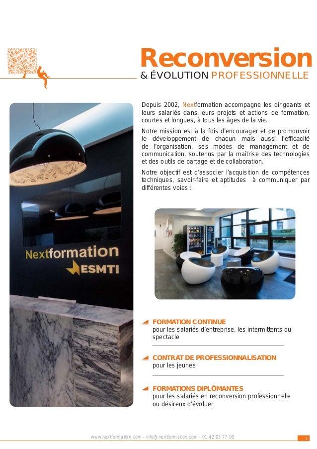 nextformation NOS VALEURS La Satisfaction clients La Convivialité Le Partage L'Efficacité La Diversité Le Développement La...