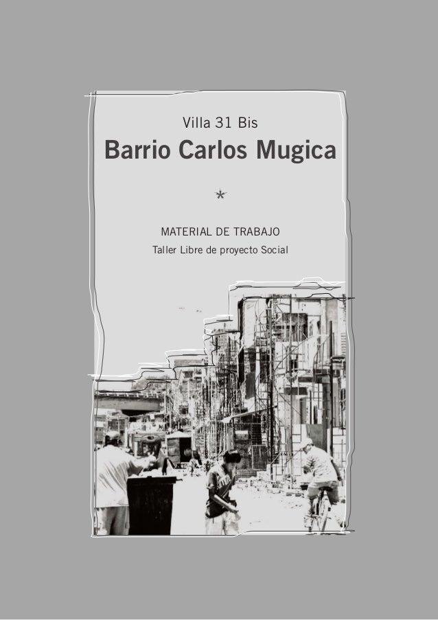 Taller Libre de Proyecto Social - Material de trabajo 1 MATERIAL DE TRABAJO Taller Libre de proyecto Social Barrio Carlos ...