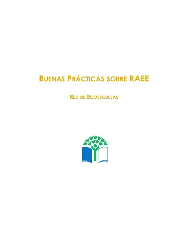 BUENAS PRÁCTICAS SOBRE RAEE RED DE ECOESCUELAS