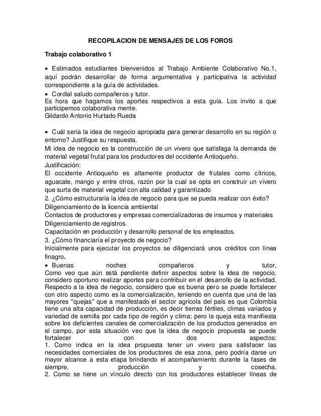 RECOPILACION DE MENSAJES DE LOS FOROS Trabajo colaborativo 1  Estimados estudiantes bienvenidos al Trabajo Ambiente Colab...