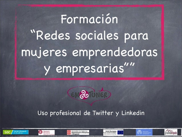 """Formación """"Redes sociales para mujeres emprendedoras y empresarias""""""""  Uso profesional de Twitter y Linkedin"""