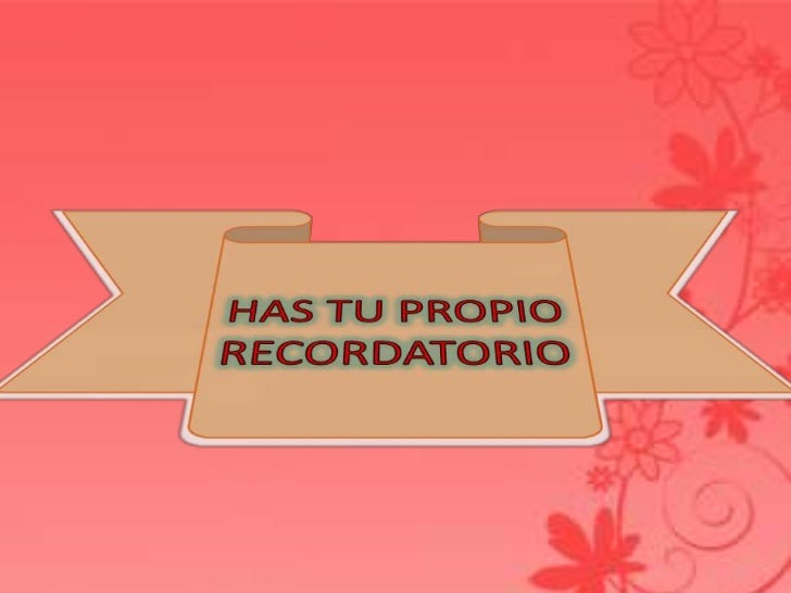 HAS TU PROPIO RECORDATORIO<br />