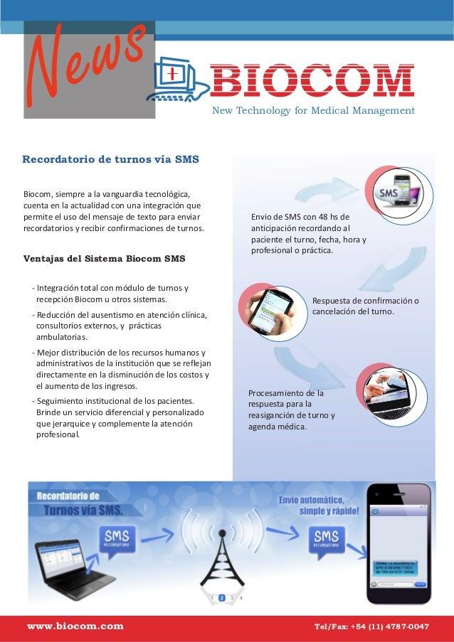 s ew N  New Technology for Medical Management  Recordatorio de turnos vía SMS Biocom, siempre a la vanguardia tecnológica,...