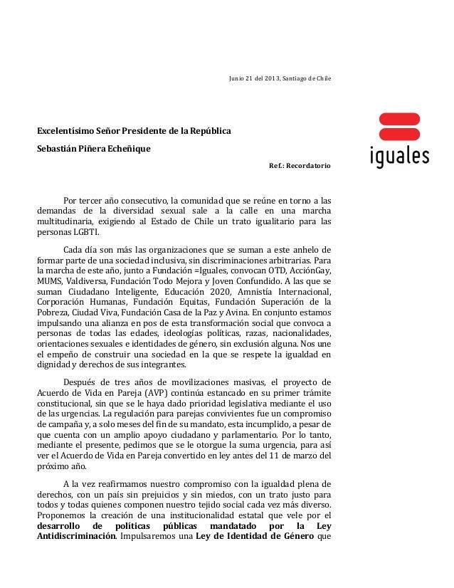 Junio 21 del 2013, Santiago de Chile   Excelentísimo Señor Presidente de la Repúblic...