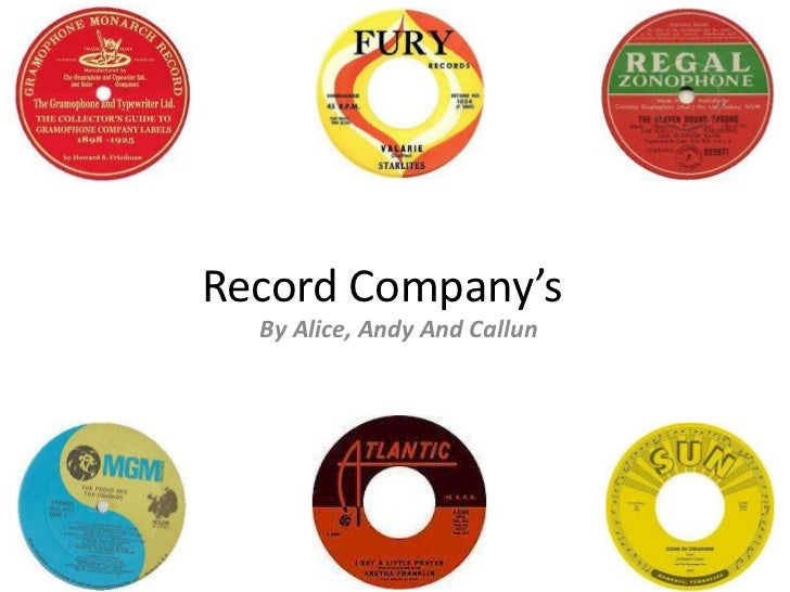 Record Company's  By Alice, Andy And Callun