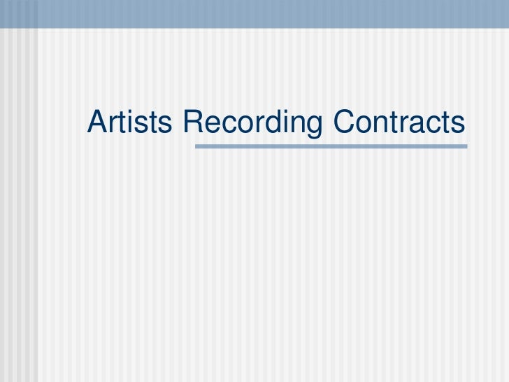 Artists Recording Contracts