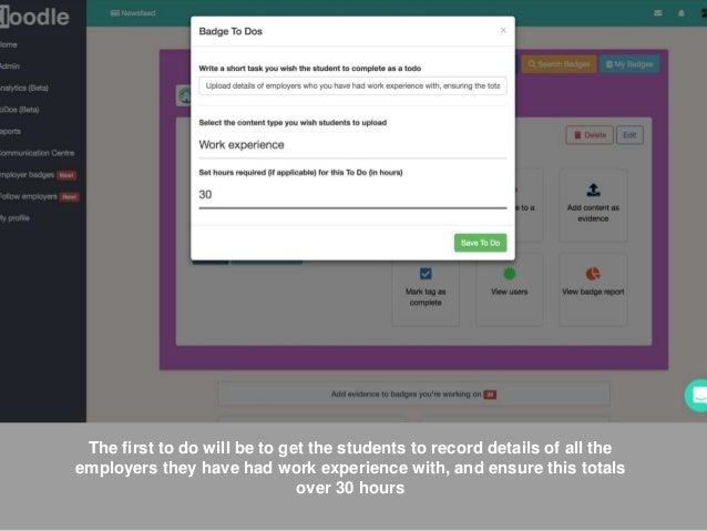 The first to do will be to get the students to record details of all the employers they have had work experience with, and...