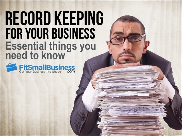 Record keeping for your business  Essential things you need to know