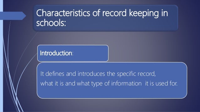 types of record keeping in schools