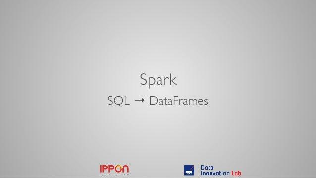 Spark SQL → DataFrames