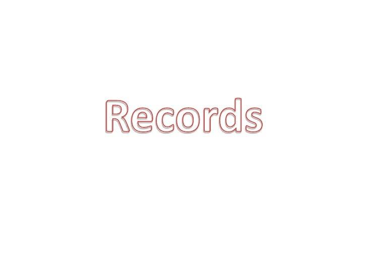 Records<br />
