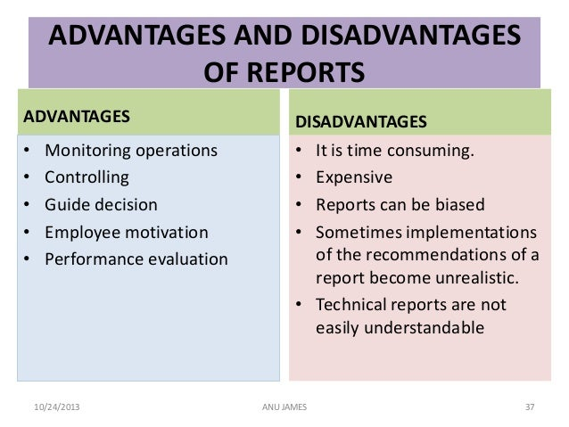 Advantages and disadvantages of report writing