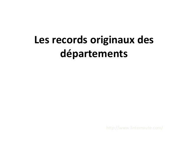 Les records originaux des départements http://www.linternaute.com/