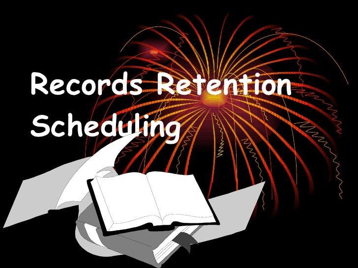 Records Retention Scheduling
