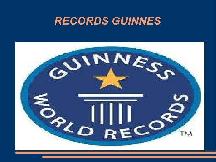 RECORDS GUINNES