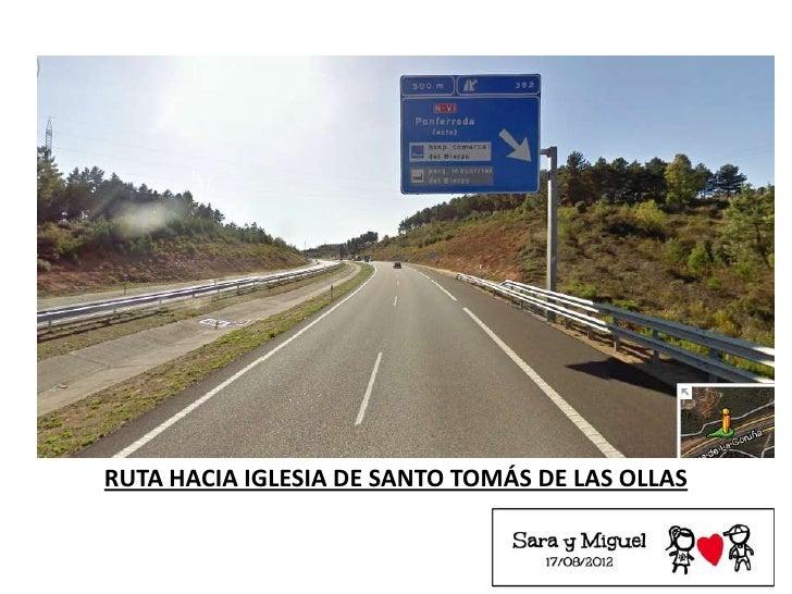 RUTA HACIA IGLESIA DE SANTO TOMÁS DE LAS OLLAS