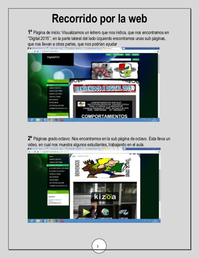 Recorrido por la web 1 1º Página de inicio: Visualizamos un letrero que nos indica, que nos encontramos en ''Digital 2015'...